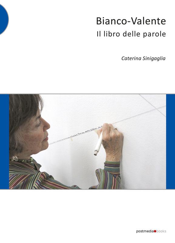 Copertina Bianco-Valente Il libro delle parole di Caterina Sinigaglia