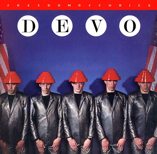DEVO // FREEDOM OF CHOICE (1980) cover art: Arttrouble (David Allen, Jules Bates)