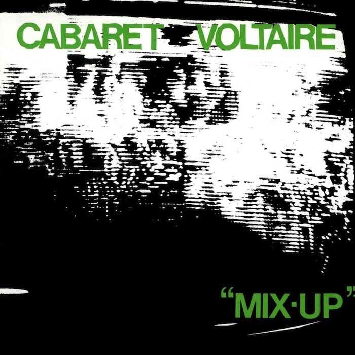 CABARET VOLTAIRE // MIX-UP (1979) artwork: unknown artist