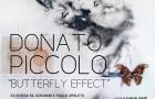 Donato Piccolo, Butterfly Effect in Spoleto