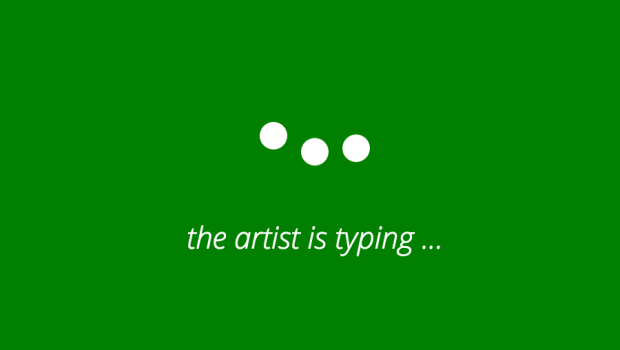 the_artist_is_typing